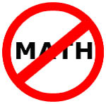 Image result for no math allowed