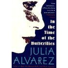 the theme of oppression in the book of julia alavarez in the time of the butterflies Use our free chapter-by-chapter summary and analysis of in the time of the   julia alvarez' 1994 novel in the time of the butterflies gives fictional voices to the .