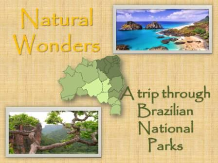 Natural wonders a trip through brazilian national parks introduction one of the greatest treasures a country may have is a national park so how about discovering such an amazing place what if your country has more than 20 sciox Images